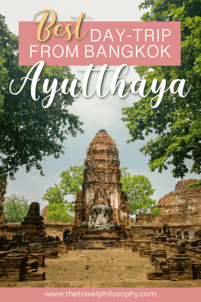 Ayutthaya - The Perfect Day-Trip from Bangkok