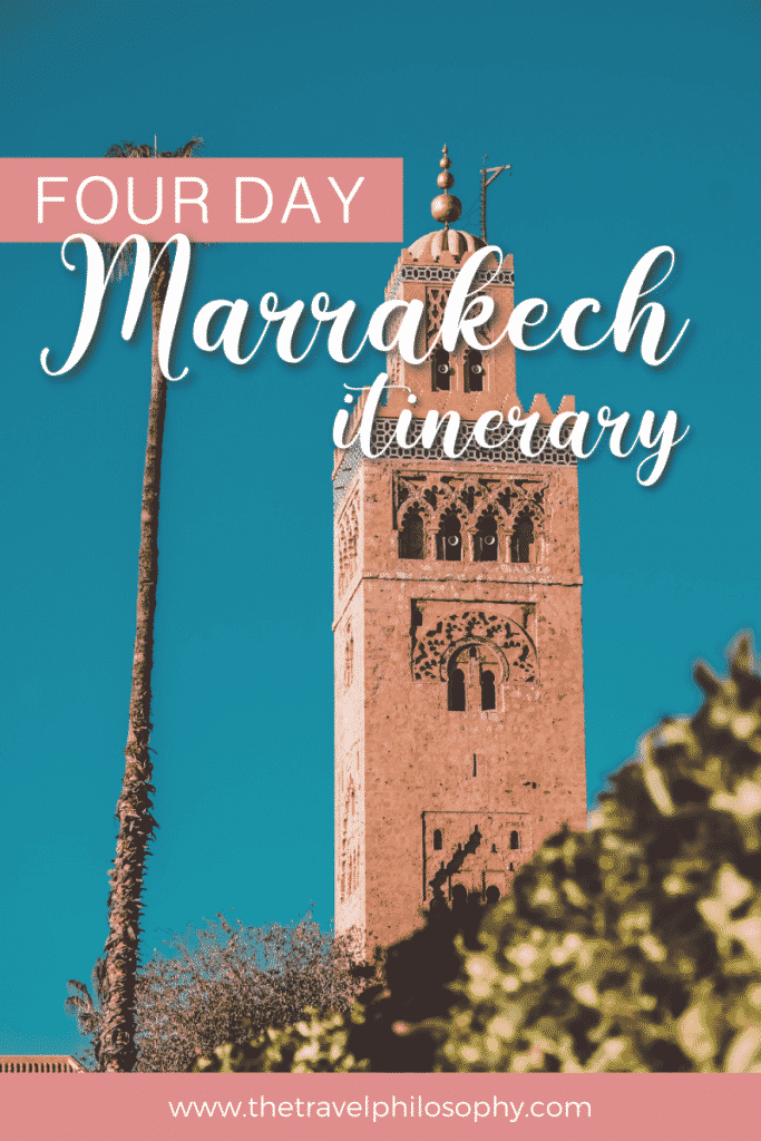 Four Day Marrakech Itinerary
