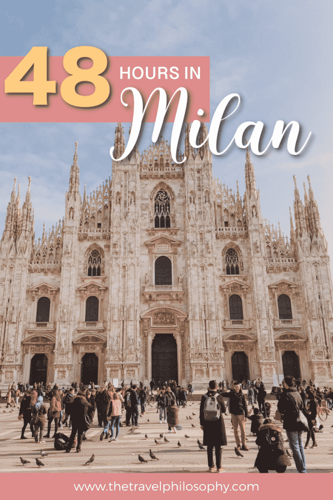 48 Hours in Milan, Italy