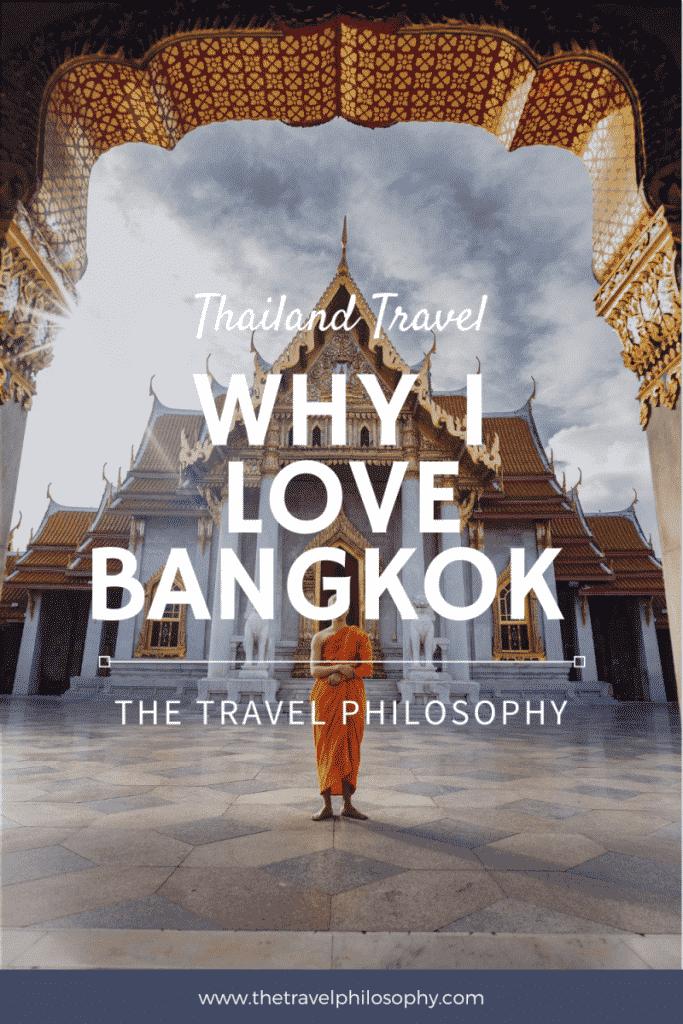 10 Reasons I Love Bangkok Thailand
