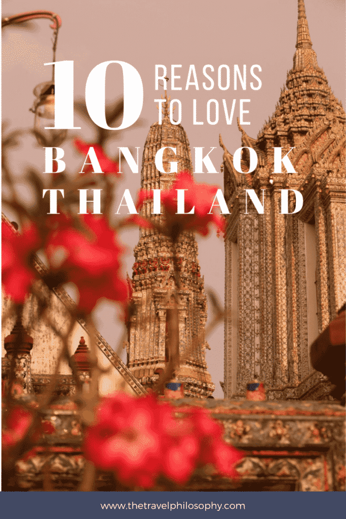 10 Reasons I Love Bangkok