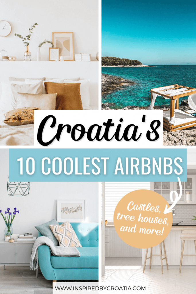 The Coolest Airbnbs in Croatia